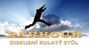 Parkour – kulatý stůl
