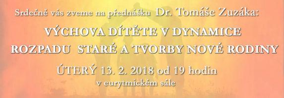 Výchova dítěte vdynamice rozpadu staré atvorby nové rodiny – Dr. Tomáš Zuzák